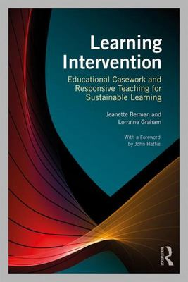 Learning Intervention - Educational Casework and Responsive Teaching for Sustainable Learning in Inclusive Schools
