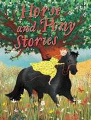 Miles Kelly - Horse and Pony Stories