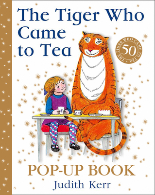 The Tiger Who Came To Tea - Pop Up (50th Anniversary Edition)