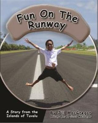 Fun on the Runway: A story from the islands of Tuvalu (Children of the Pacific)