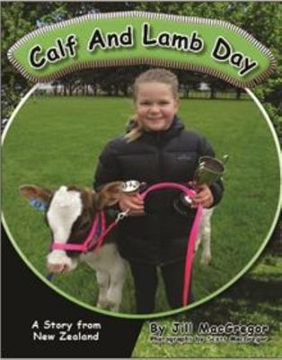 Calf and Lamb Day: A story from New Zealand (Children of the Pacific)