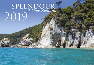 Splendour of New Zealand 2019 Calendar