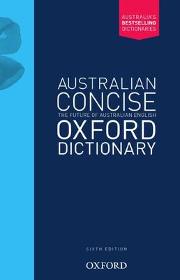 Australian Concise Oxford Dictionary HB 6ed