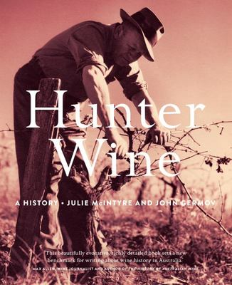 Hunter Wine: A History