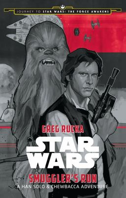 Star Wars: Journey to the Force Awakens: A Han Solo and Chewbacca Adventure