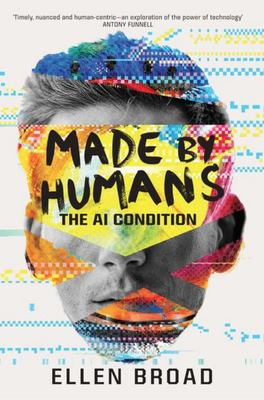 Made by Humans - The AI Condition
