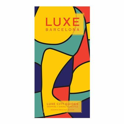 LUXE Barcelona - 7th  Edition Including Free Mobile App