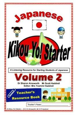 Kikou Yo! Starter 2 Teachers Book & USB