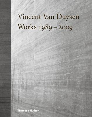 Vincent Van Duysen Works, 1989-2009