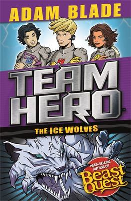 The Ice Wolves (Team Hero Series 3 #1)