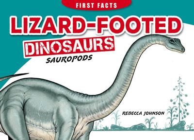 First Facts - Lizard Footed Dino