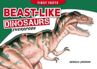 First Facts - Beast Like Dino