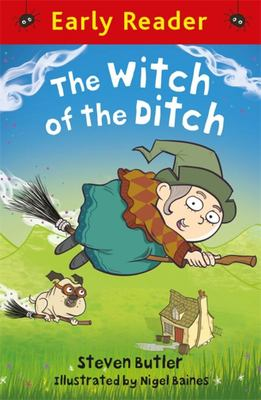 The Witch in the Ditch (Early Reader)