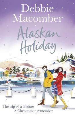 Alaskan Holiday - A Christmas Novel