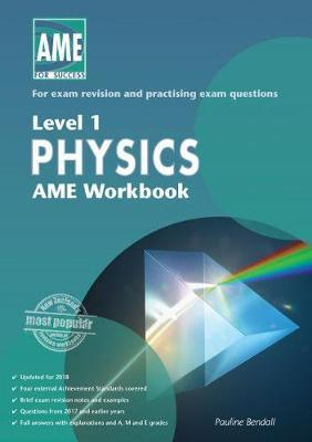 AME NCEA Level 1 Physics Workbook 2018
