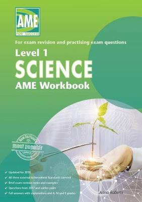 AME NCEA Level 1 Science Workbook 2018