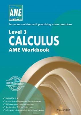 AME NCEA Level 3 Calculus Workbook 2018