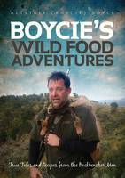 Boycie's Wild Food Adventures