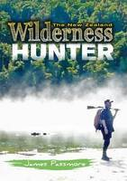 New Zealand Wilderness Hunter