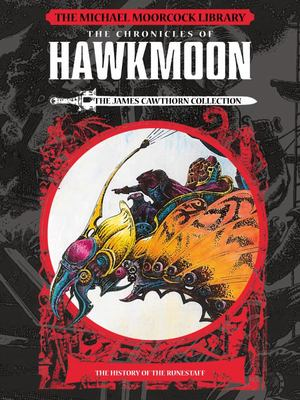 The Michael Moorcock Library the Chronicles of Hawkmoon - The James Cawhorn Collection - The History of the Runestaff