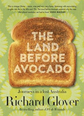 The Land Before Avocados