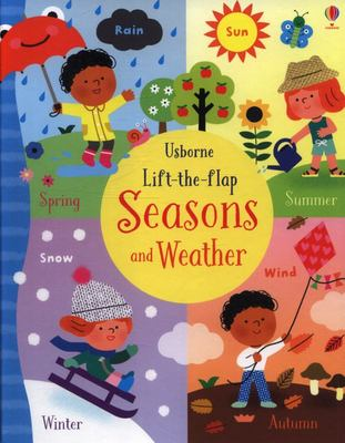 Weather and Seasons (Usborne Lift the Flap)