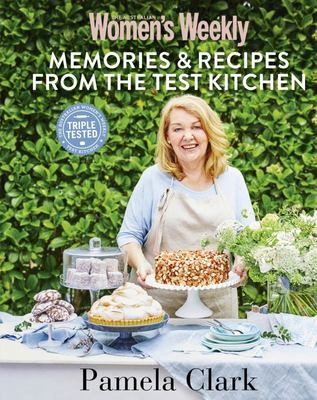 Memories and Recipes From The Test Kitchen