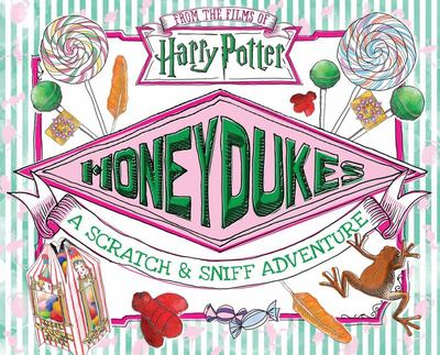 Honeydukes: A Scratch and Sniff Adventure (Harry Potter)