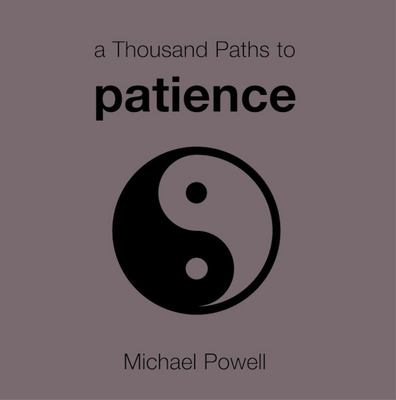 A Thousand Paths to Patience