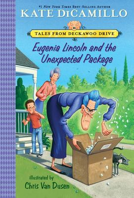Eugenia Lincoln and the Unexpected Package - Tales from Deckawoo Drive, Volume Four