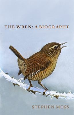 The Wren - A Biography