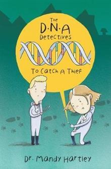 DNA Detectives: To Catch a Thief