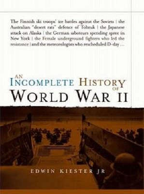 An Incomplete History of World War II