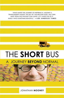 The Short Bus - A Journey Beyond Normal