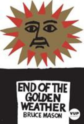 End of the Golden Weather