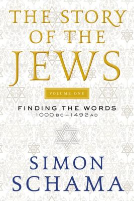 The Story of the Jews - Finding the Words 1000 BC-1492 AD