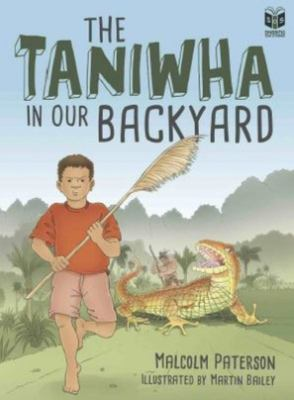 The Taniwha in Our Backyard (Sharing Our Stories #2)