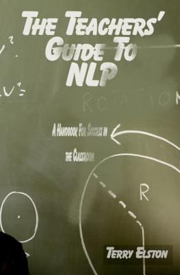 The Teachers Guide to NLP