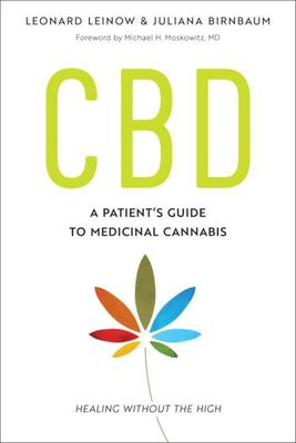 CBD - A Patient's Guide to Medicinal Cannabis