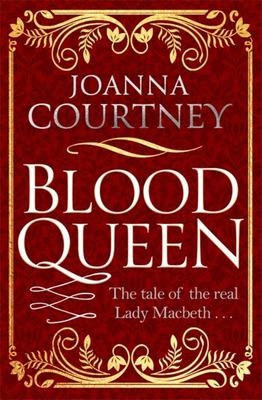 Blood Queen (Shakespeare's Queens #1)
