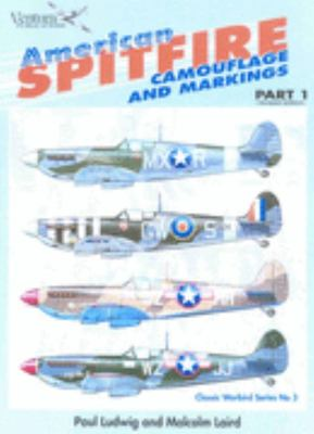 American Spitfires Camouflage and Markings Part 1