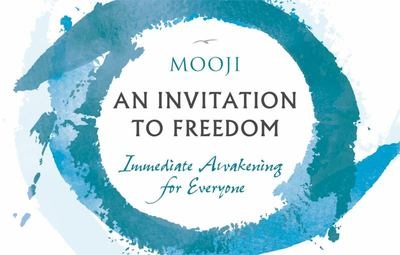 Invitation to Freedom - Immediate Awakening for Everyone