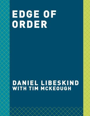 Daniel Libeskind - Edge of Order