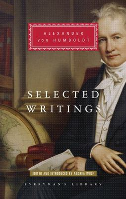 Selected Writings Alexander von Humboldt