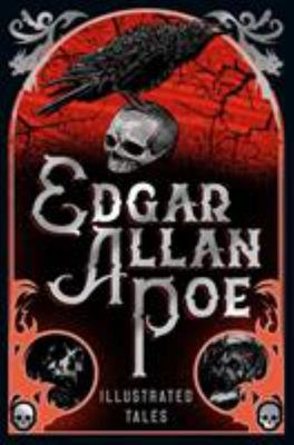 Edgar Allan Poe - Illustrated Tales