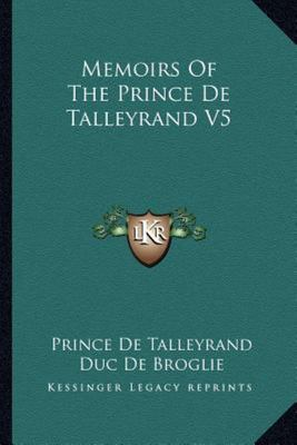 Memoirs of the Prince de Talleyrand V5
