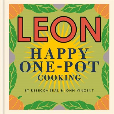 Happy Leons: LEON Happy One-Pot Cooking