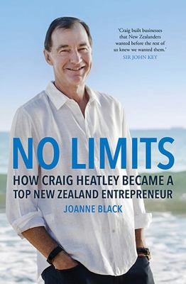 No Limits - How Craig Heatley Became a Top New Zealand Entrepreneur