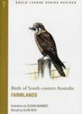 Birds of South Eastern Australia - Farmlands