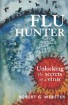 Flu Hunter - Unlocking the Secrets of a Virus